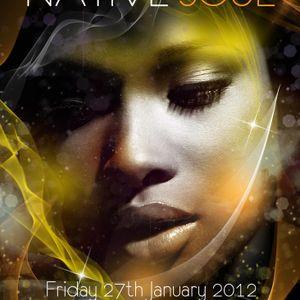 NATIVE SOUL - Friday 27th January 2012 @Corney & Barrow EC3N 2EX