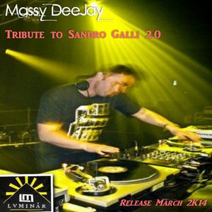 Massy DeeJay - Tribute to Sandro Galli 2.0