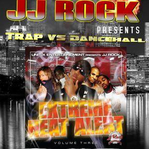 JJ ROCK TRAP VS DANCEHALL MIX