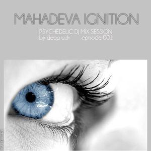 Deep Cult - Mahadeva Ignition 001 (Feb 2013) [Podcast]