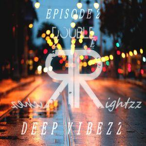 RichezRightzz - Deep Vibezz EP 2