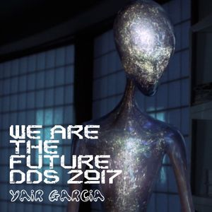 Art Of The Mixtape: Yair Garcia's We Are The Future DDS 2017