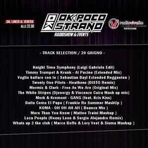 Ok Poco Strano - 20 Giugno (Radio Viva FM