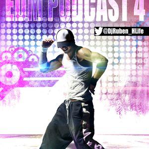 Ruben Ibañez - EDM Podcast 4 [DESCARGA ABAJO EN LA DESCRIPCION]