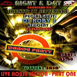 DJ ROBY J - NIGHT & DAY LIVE HOUSE SESSION (PART ONE)