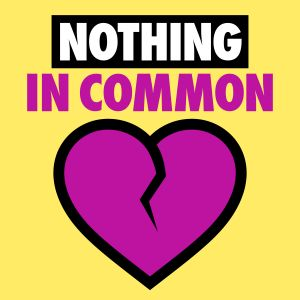 Nothing in Common - 7-20-15