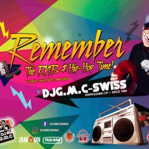DJG.M.C-Swiss - Remember The RNB & Hip Hop Time