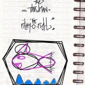 theThirdman ° Filay-O-Fish ° 2009