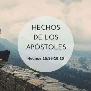 05-06-2016 - Estudio: Hechos de los Apóstoles, Hechos 15:36 - 16:10