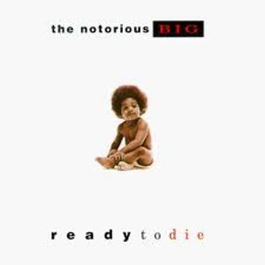 Ready to Die - The Notorious B.I.G. - Mix