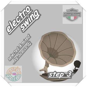 """Electro Swing """" step 3 """" by Scocco dj"""