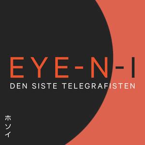 EYE-N-I (Den Siste Telegrafisten)