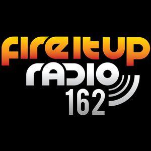 FIUR162 / Fire It Up 162
