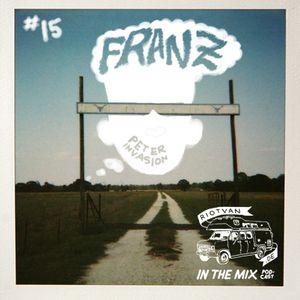 RIOTVAN PODCAST # 15 | Peter Invasion - Franz