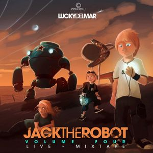 Lucky Del Mar - Jack The Robot #4 (Live-Mixtape)