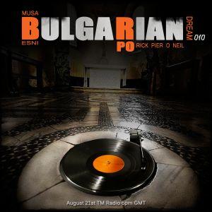 Rick Pier o neil-Bulgarian Dream 010 (guestmix) on tm-radio