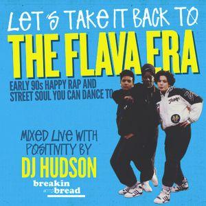 THE FLAVA ERA - DJ Hudson