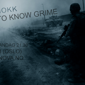 GET TO KNOW GRIME 6.12.2010 - RADIO NOVA