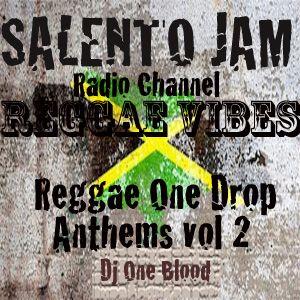 "REGGAE VIBES-""Reggae One Drop Anthems"" Vol 2 - DJ One Blood"