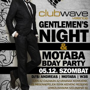 Andreas & Motaba & W3b - Live @ Club Wave Velence Gentlemens Night & Motaba B-Day Party 2012.05.12.