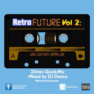 Denco's RetroFuture Vol2 :UKG Edition Sampler