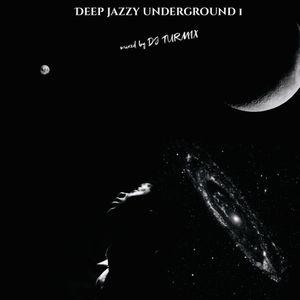 Deep Jazzy Underground 1 (Live IG set)
