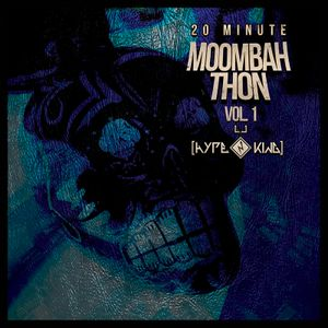 20 Minute Moombahthon