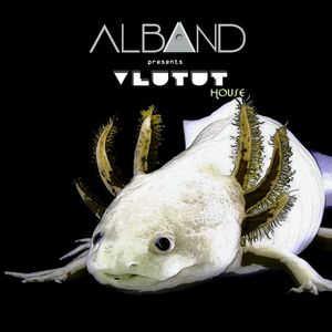 Dj Alband -  Vlutut House Session 356.0