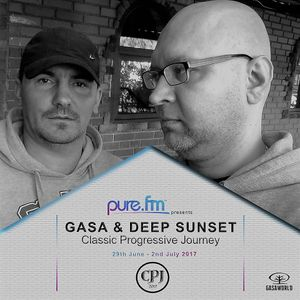 GASA & Deep Sunset - Classic Progressive Journey 001 On Pure.FM.