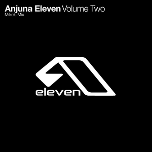 Anjuna11 - The Lost Years: 2000 - 2005. Mixed by Mike Davies