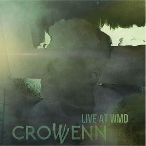 Crowvenn - Live at WMD O'Brians - Saskatoon