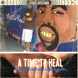 DJ J-Finesse Presents...A Time To Heal!!!!