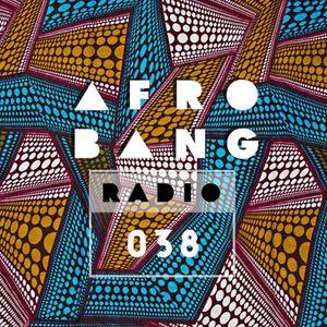 Afrobang Radio - 038 ft. Afrobeat pioneer DJ Dee Money