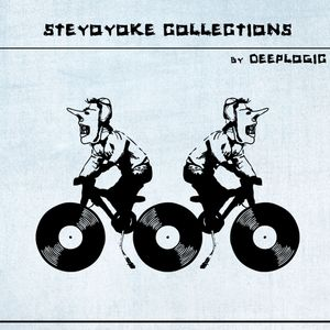 V.A. - Steyoyoke Collections (Mixed by Deeplogic)