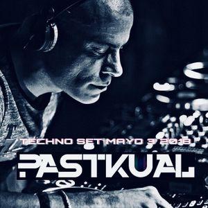 PASTKUAL / TECHNO SET MAYO 2018 3