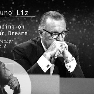 Bruno Liz on Landing on your Dreams