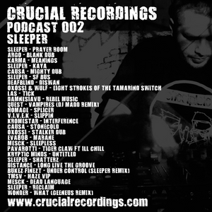 Crucial Recordings Podcast 002 - Sleeper