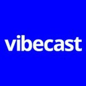 VibeCast Vol.10