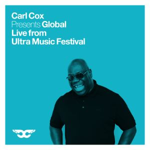 Carl Cox Global - Live from Ultra Music Festival Miami - 9 hour broadcast  - Part 1 of 3