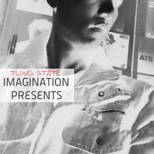 Tung State - IMAGINATION #076 [24 July 2014]