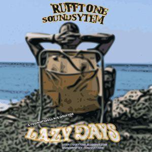 Rufftone Soundsystem - Lazy Days