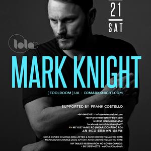 2015-11-21 - Mark Knight @ Lola Club, Shanghai