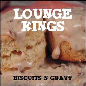 Biscuits 'N' Gravy