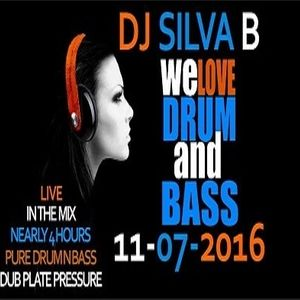 DJ SILVA B - WE LOVE DRUM AND BASS 11-07-2016