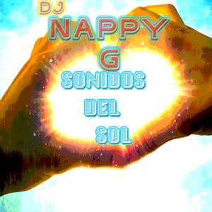 SONIDOS DEL SOL -dj Nappy G