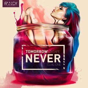 Dj Al One (DMNDZ) - Tomorrow Never