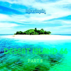 Interlopin' XVI - Desert Island 66 Part II