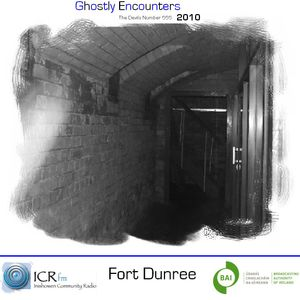 Ghostly Encounters 2010 (Fort Dunree)
