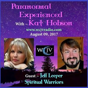 Paranormal Experienced with Kat Hobson_Jeff Leeper_2017-08-09