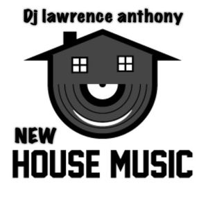 dj lawrence anthony new house in the mix 304